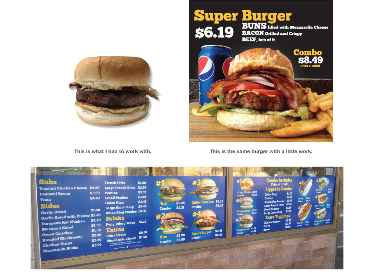 Food stylist and signage design for Super Burger on Lakeshore. Just look at how mouth watering those burgers are.